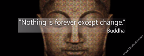 Buddha-Nothing-is-forever-except-change